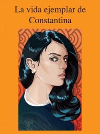La vida ejemplar de Constantina