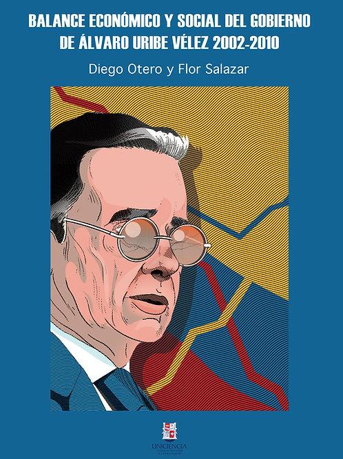 Balance económico del gobierno de Álvaro Uribe Vélez 2002-2010