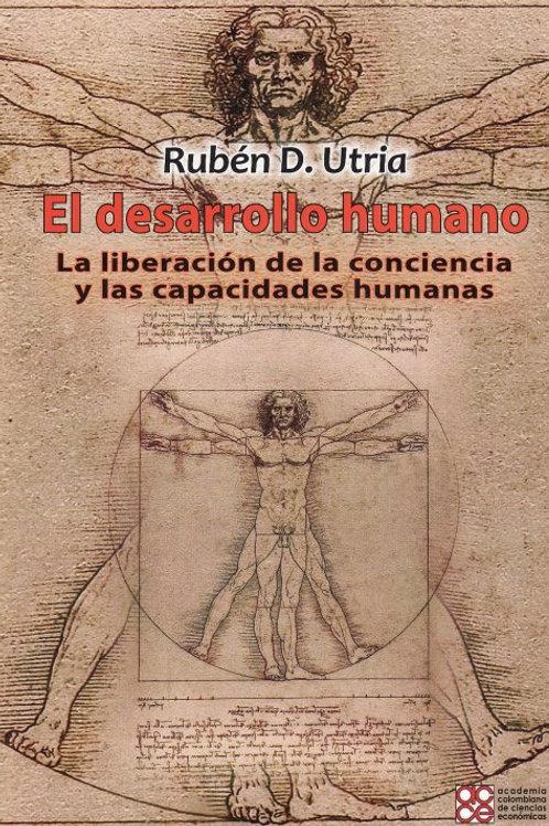 Desarrollo humano. La liberación de la conciencia y las capacidades humanas.