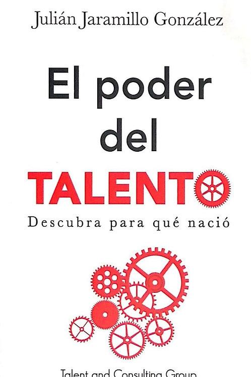 El poder del talento. Descubra para qué nació