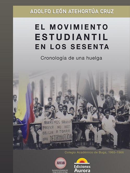 El movimiento estudiantil en los sesenta
