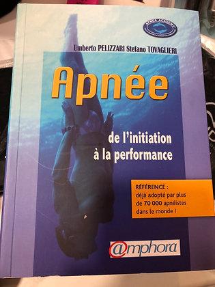 """Livre""""Apnée - de l'initiation à la performance"""" Ed Amphora"""