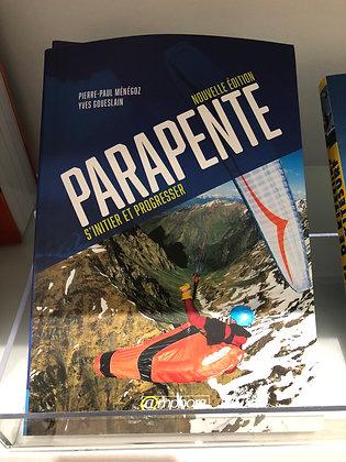 """Livre """"Parapente: s'initier et progresser""""- Nouvelle Edition Amphora"""