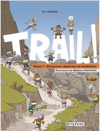"""Livre """"Trail - Tome 1"""" Ed Amphora"""