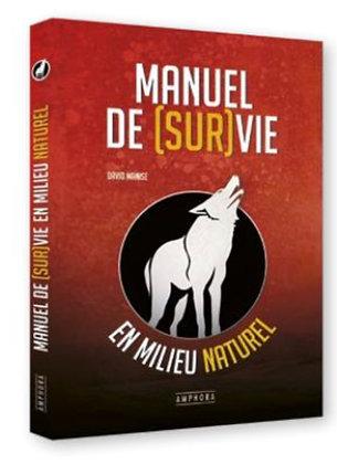"""Livre """"Manuel de Survie"""" Ed Amphora"""