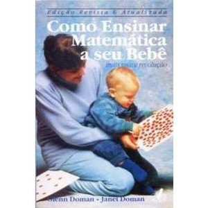 Como Ensinar Matematica a Seu Bebe - Doman, Glenn
