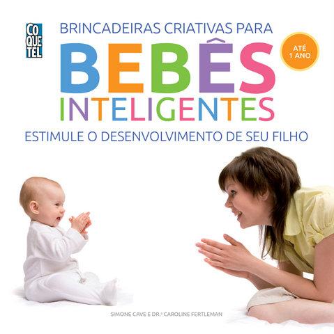 Brincadeiras Criativas Para Bebês Inteigentes