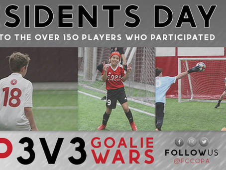 Presidents Day Camp, Inaugural Goalie Wars, and 3v3 Tournament Recap
