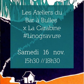 Linogravue x La Carabine #2 – 16/11/2019