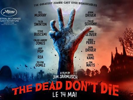 The Dead Don't Die, Jim Jarmusch - pour une réhabilitation du cinéma B