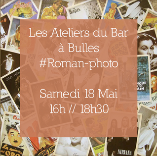 Roman-photo - atelier artistique #6 - 18/05/2019