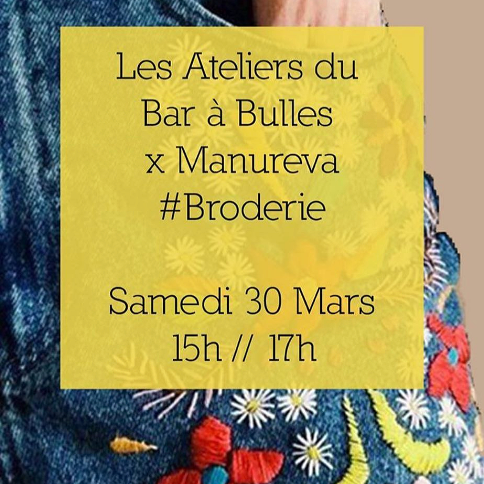 Broderie x Manureva – ateliers artistiques #3 – 30/03/2019