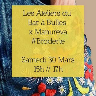 Broderie x Manureva – ateliers artistiques #3 – 30/03/2019