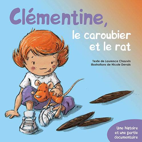 Clémentine, le caroubier et le rat