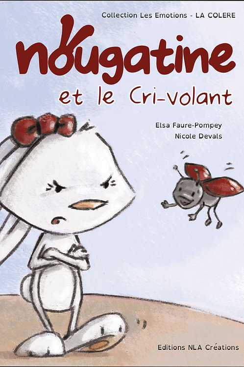 "Nougatine et le ""Cri-Volant"""