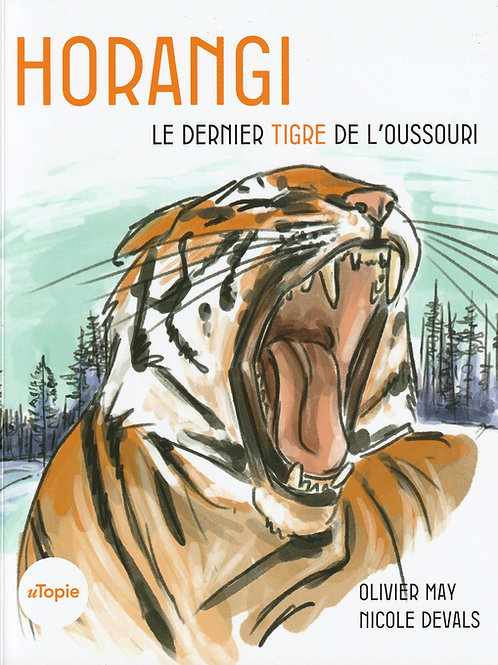 Horangi - le dernier tigre de l'Oussouri