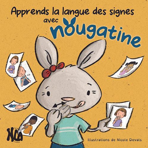 Apprends la langue des signes avec Nougatine