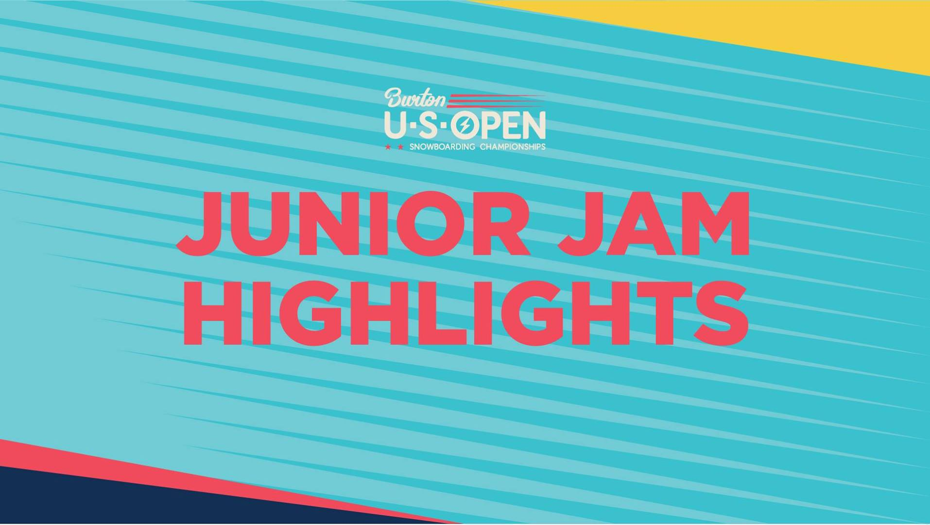 2019 Burton U·S·Open Junior Jam Halfpipe Presented by Clif Bar - Highlights