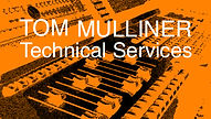 Tom Mulliner Technical Services
