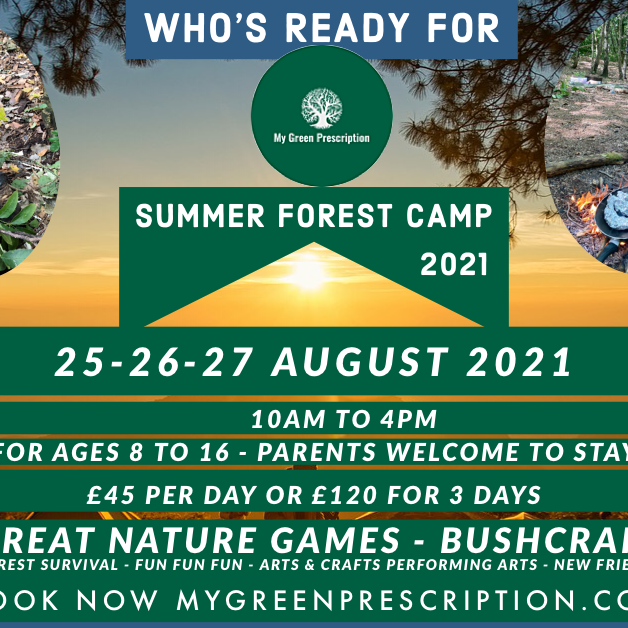 SUMMER FOREST CAMP WITH MGP 25/08/21