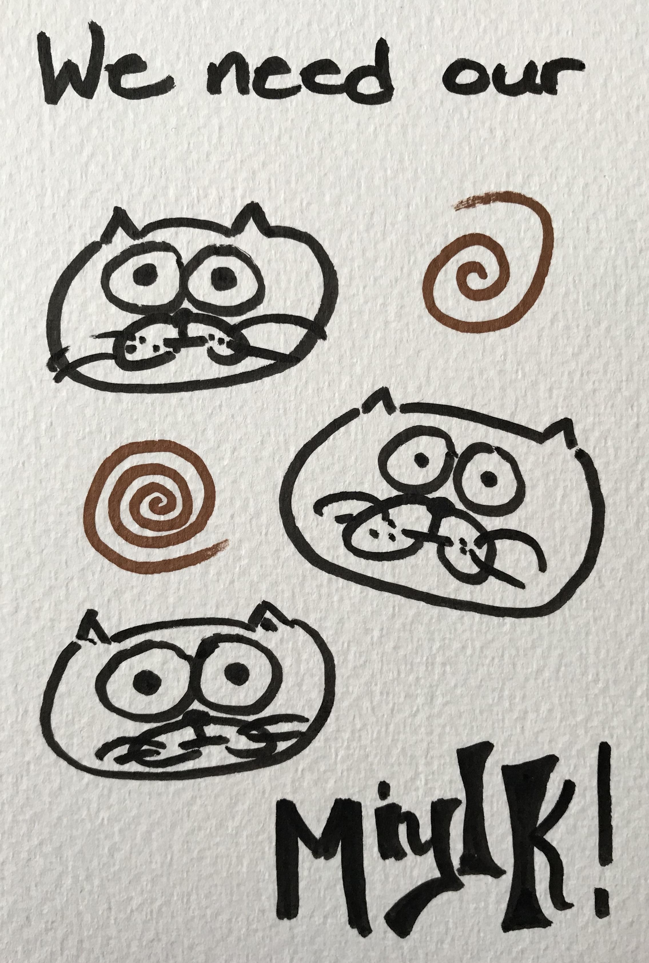 We need our miylk miylk kitten art postcard marker calligraphy typography kawaii かわいい 描く コミックス ペン オタ
