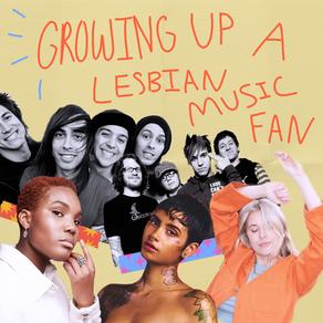 Growing Up a Lesbian Music Fan