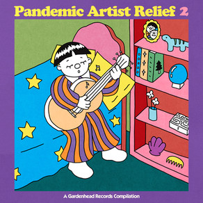 Pandemic Artist Relief 2: A Compilation