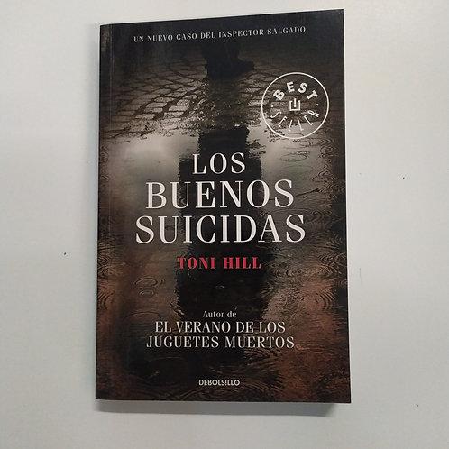 Los buenos suicidas (Toni Hill)