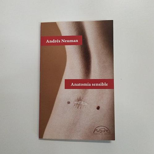 Anatomía sensible (Andrés Neuman)