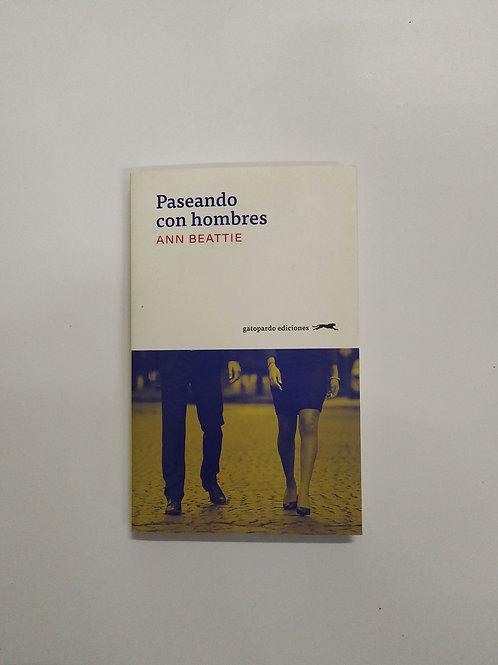 Paseando con hombres (Ann Beattie)