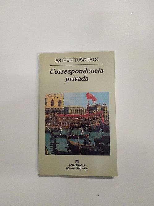 Correspondencia privada (Esther Tusquets)