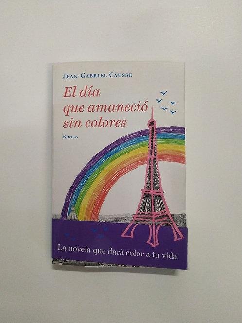 El día que amaneció sin colores (Jean-Gabriel Causse)