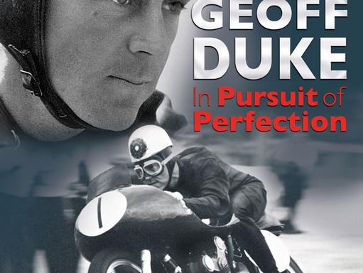 GEOFF DUKE - MOTORCYCLING'S FIRST SUPERSTAR