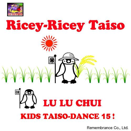 Ricey-Ricey Taiso /「米コメ体操」英語版