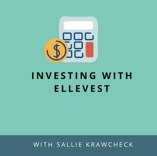 Investing with Ellevest & Sallie Krawcheck