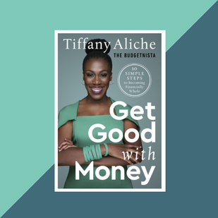 Book: Get Good with Money by Tiffany Aliche