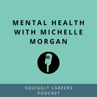 Podcast: Mental Health with Michelle Morgan