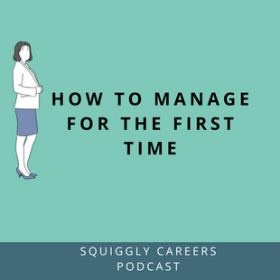 Podcast: 91: How to manage for the first time