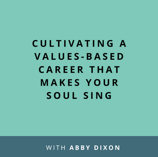 Article: Cultivating a values-based career