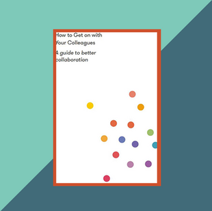 Book: How to Get on With Your Colleagues