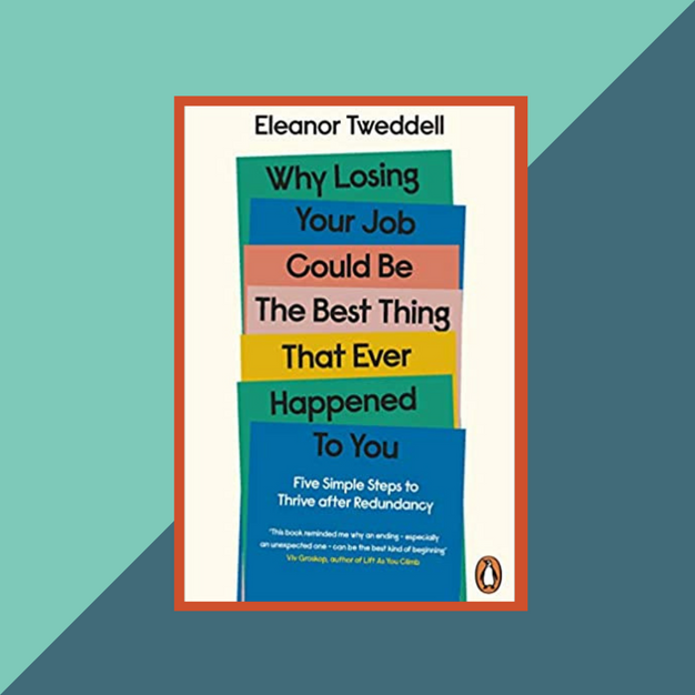 Book: Five Simple Steps to Thrive After Redundancy by E. Tweddell