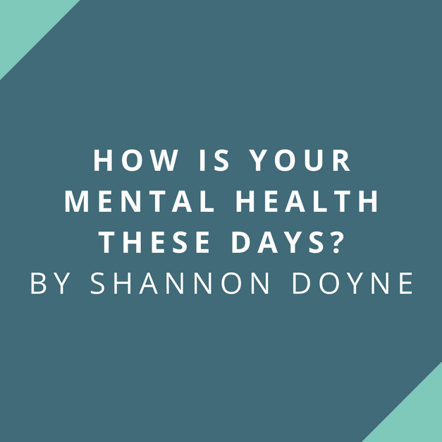 Article: How Is Your Mental Health These Days?