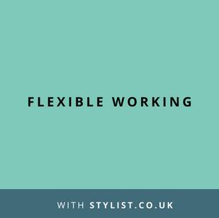Website: Flexible Working by Stylist.co.uk