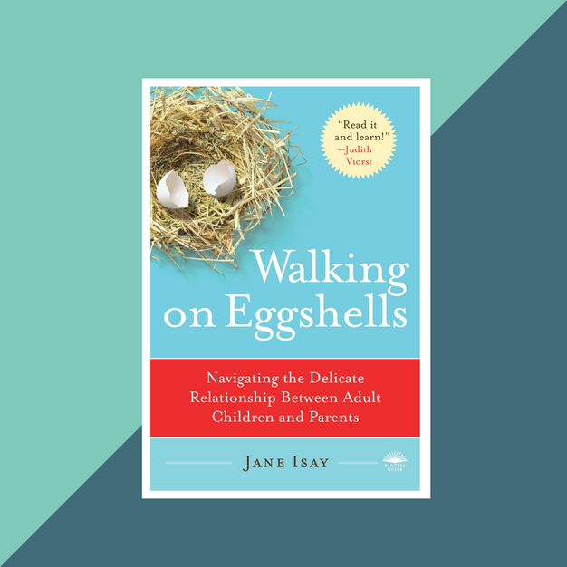 Book: Walking on Eggshells by Jane Isay