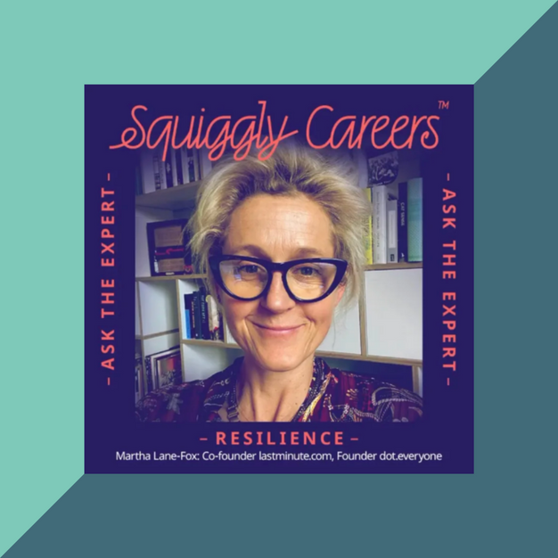 Podcast: Resilience with Martha Lane-Fox
