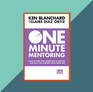 Book: One Minute Mentoring by Claire Diaz-Ortiz and Ken Blanchard