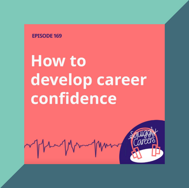 Podcast: How to develop career confidence with Squiggly Careers