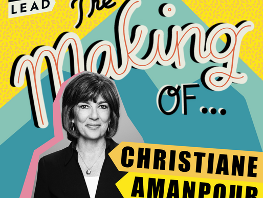 The Making of Christiane Amanpour - Journalism, Truth, Motherhood & George Floyd