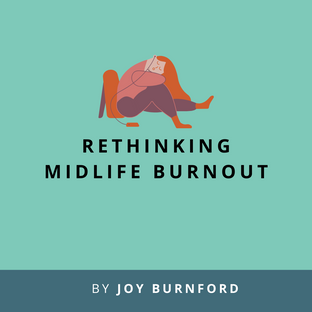 Article: Rethinking midlife burnout