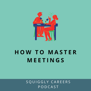 Podcast: 101: How to master meetings